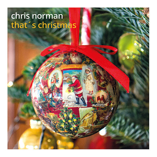 Play & Download That's Christmas (Single) by Chris Norman | Napster