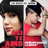 Play & Download Asi Te Amo by Osmani Garcia | Napster