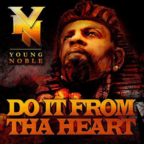 Do It from tha Heart - Single by Young Noble