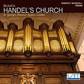 Play & Download Recital in Handel's Church by Kimberly Marshall | Napster