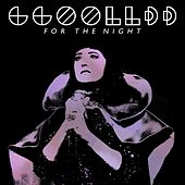 For the Night by Ggoolldd