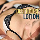 Play & Download Deephouse Lotion by Various Artists | Napster
