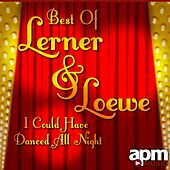 Best of Lerner & Loewe: I Could Have Danced All Night by 101 Strings Orchestra