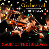 Orchestral Christmas: Magic of the Holidays by The Christmas Collective