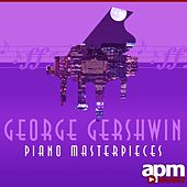 George Gershwin: Piano Masterpieces by Various Artists
