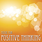 Music for Positive Thinking by Worldwide Harmonics