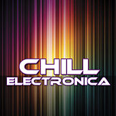 Chill Electronica by Worldwide Harmonics
