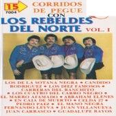 Play & Download 15 Corridos De Pegue Vol. 1 by Los Rebeldes Del Norte | Napster