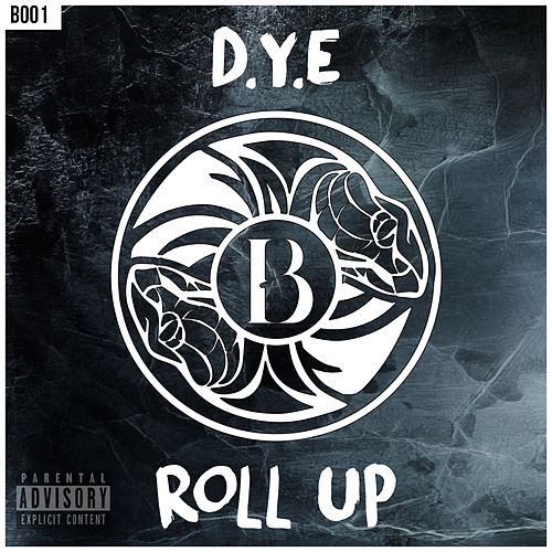 Play & Download Roll Up by Dye | Napster