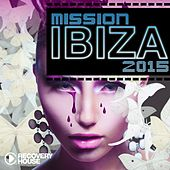 Play & Download Mission Ibiza 2015 by Various Artists | Napster