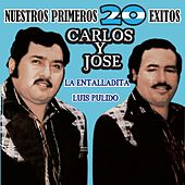 Play & Download Nuestros Primeros 20 Exitos by Carlos y José | Napster