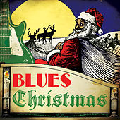 Play & Download Blues Christmas by Various Artists | Napster