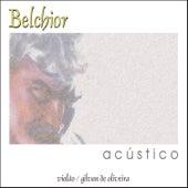 Belchior Acústico by Belchior