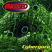 Play & Download Cybergore by Avulsed | Napster