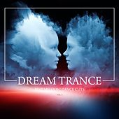 Play & Download Dream Trance (Best Melodic Dance Cuts), Vol. 3 by Various Artists | Napster