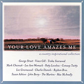 Play & Download Your Love Amazes Me by Various Artists | Napster