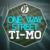One Way Street by Timo