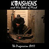 Play & Download Konshens and His State of Mind: The Progression, Pt. 1 by Konshens | Napster