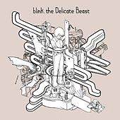 Play & Download The Delicate Beast (single) by Blink | Napster