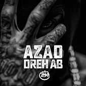 Play & Download Dreh ab by Azad | Napster