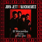 El Mocambo Toronto, Canada, February 20th, 1982 (Doxy Collection, Remastered, Live on Fm Broadcasting) von Joan Jett & The Blackhearts