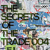 Play & Download The Secrets Of The Trade 004 by Various Artists | Napster