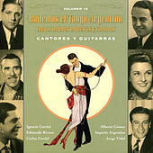 Play & Download Bailemos El Tango Argentino: Con Las Mejores Orquestas Y Cantores Vol. 15 by Various Artists | Napster