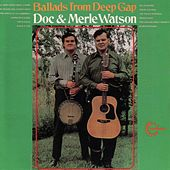 Ballads From Deep Gap by Doc Watson