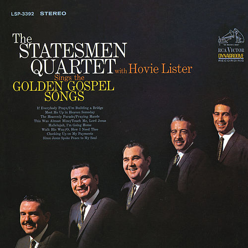 Play & Download Sings the Golden Gospel Songs by The Statesmen Quartet | Napster
