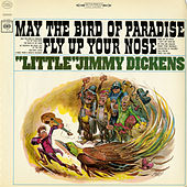 May the Bird of Paradise Fly Up Your Nose by Little Jimmy Dickens