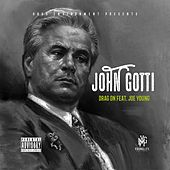 John Gotti (feat. Joe Young) - Single by Drag-On