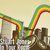 Play & Download In Your Room by Stuart Jones | Napster