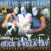Play & Download Bullys Wit Fullys - Westside Stories by Various Artists | Napster