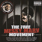 Play & Download The Free Messy Marv Movement by Guce | Napster