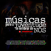 Músicas para a Juventude Se Lembrar de Nós, Vol. 1 by Various Artists