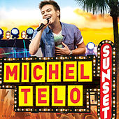 Play & Download Sunset (Ao Vivo) by Michel Teló | Napster