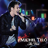 Play & Download Ao Vivo by Michel Teló | Napster