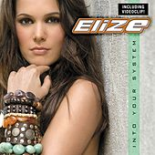 Play & Download Into Your System by Elize | Napster
