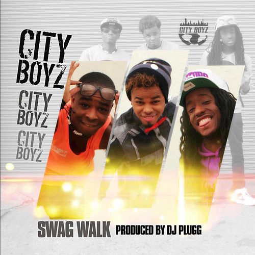 Swag Walk - Single by The City Boyz