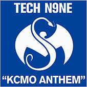 Play & Download KCMO Anthem by Tech N9ne | Napster
