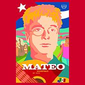 Play & Download Mateo (Original Motion Picture Soundtrack) by Mateo | Napster