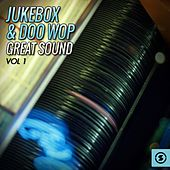 Jukebox & Doo Wop Great Sound, Vol. 1 by Various Artists