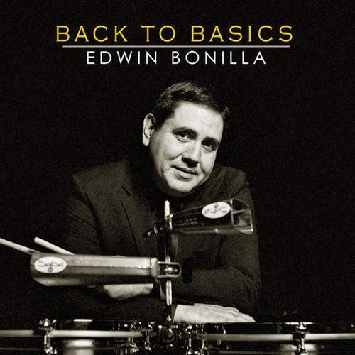 Play & Download Back to Basics by Edwin Bonilla | Napster