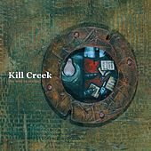 Play & Download The Will To Strike by Kill Creek | Napster