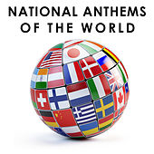 Play & Download National Anthems of the World by Various Artists | Napster