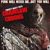 Play & Download Chainsaw Choons by Various Artists | Napster