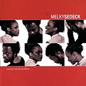 Play & Download Sister & Brother by Melky Sedeck | Napster