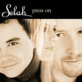 Play & Download Press On by Selah | Napster