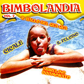 Play & Download Bimbolandia (Vol. 2) by Various Artists | Napster