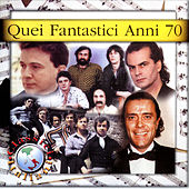 Quei Fantastici Anni 70 by Various Artists
